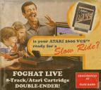 Foghat AND Atari. The best of both worlds.